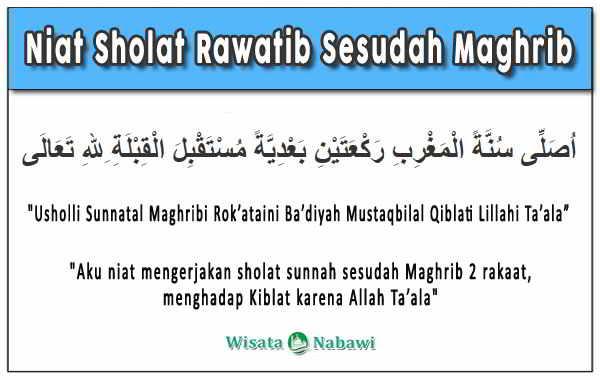 Niat-Sholat-Rawatib-Sesudah-Maghrib